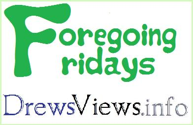 Foregoing Fridays - Drews Views logo