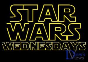 Star Wars Wednesdays - Drews Views