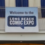 Welcome to the Long Beach Comic Expo banner